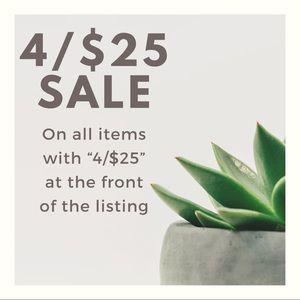 4/$25 SALE!!!